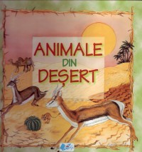 Animale Din Desert, ***