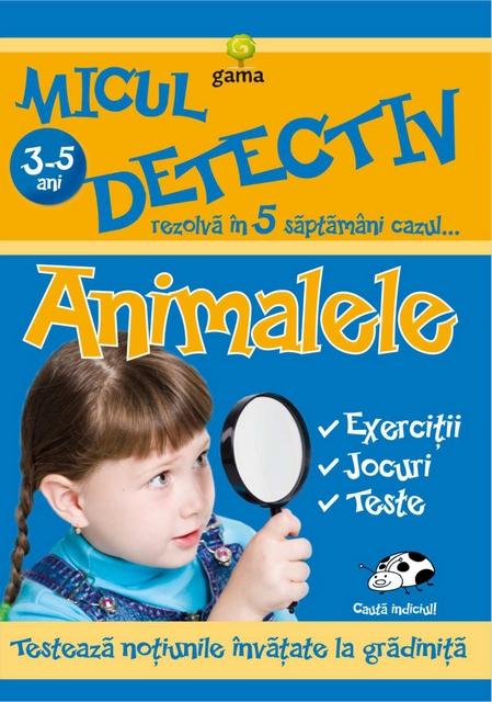 ANIMALELE 3-5 ANI - MICUL DETECTIV