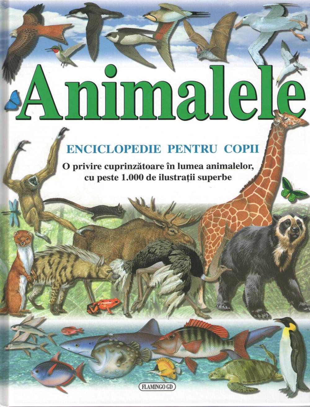 ANIMALELE .ENCICLOPEDIE PENTRU COPII