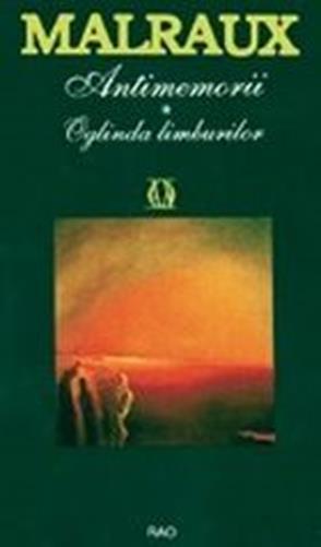 ANTIMEMORII VOLUMUL 1. OGLINDA LIMBURILOR