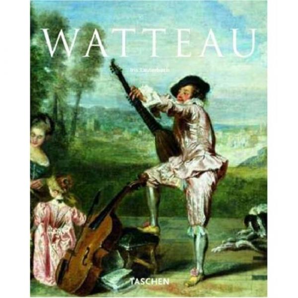 Watteau: Le Roi De Rococo (Taschen Basic Art Series), Iris Lauterbach