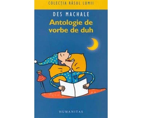 ANTOLOGIE DE VORBE DE D UH ( ED.II)