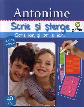 ANTONIME - SCRIE SI STERGE