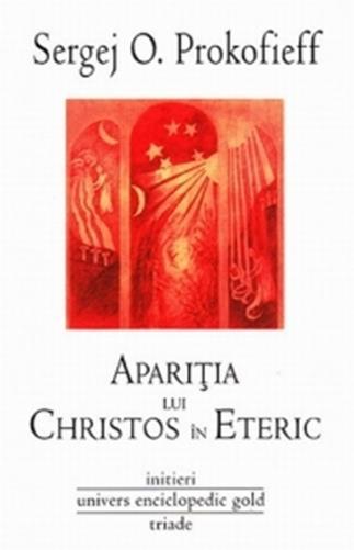 Aparitia lui Christos in eteric - Sergej O. Prokofieff