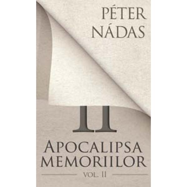 Apocalipsa memoriilor, Vol.II, Peter Nadas