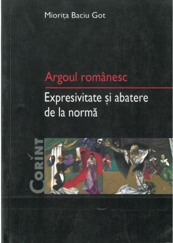 ARGOUL ROMANESC EXPRESI VITATE SI ABATERE DE LA