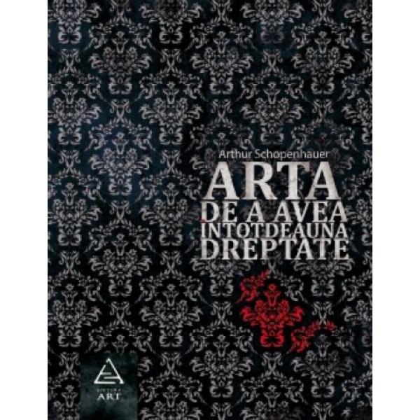 ARTA DE A AVEA INTODEAUNA DREPTATE