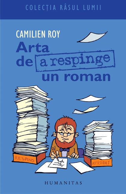 ARTA DE A RESPINGE UN ROMAN