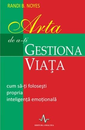 ARTA DE A-TI GESTIONA VIATA