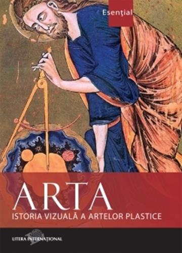 ARTA. ISTORIA VIZUALA A ARTELOR PLASTICE