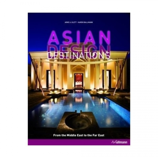 Asian Design Destinations, Arne Klett, Karen Ballmann