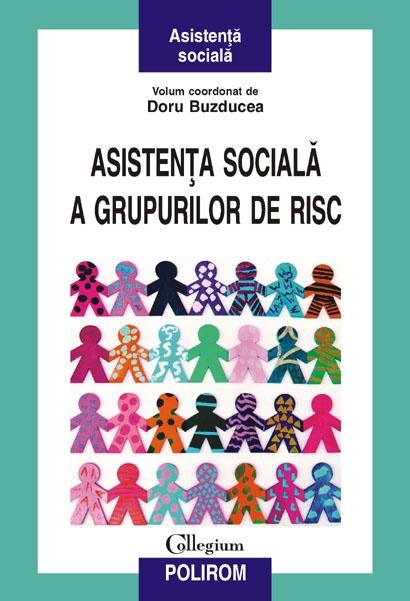 ASISTENTA SOCIALA A GRU PURILOR DE RISC
