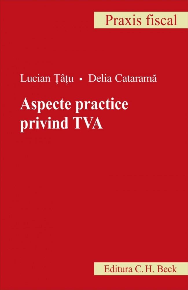 ASPECTE PRACTICE PRIVIN D TVA