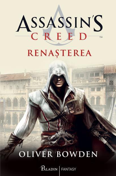 ASSASSIN'S CREED. RENASTEREA