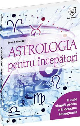 ASTROLOGIA PENTRU INCEPATORI