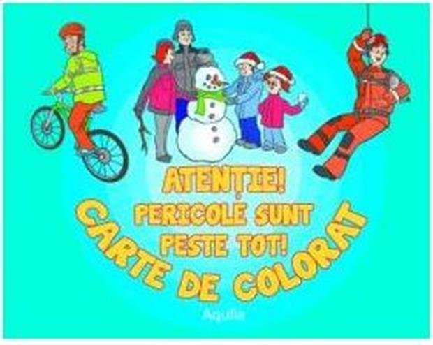 ATENTIE! PERICOLELE SUNT PESTE TOT. CARTE DE COLORAT