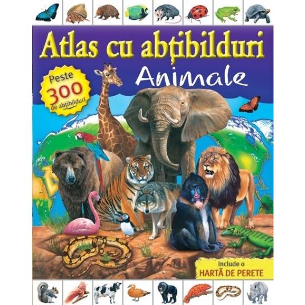 ATLAS CU ABTIBILDURI - ANIMALE