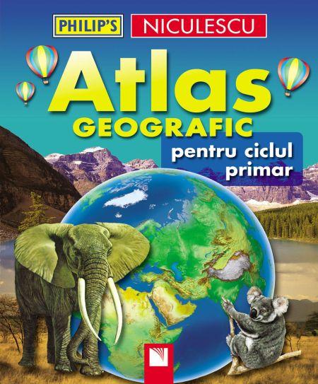 ATLAS GEOGRAFIC PENTRU CICLU PRIMAR