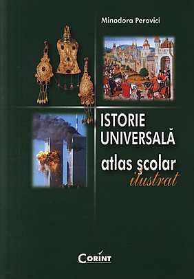 ATLAS ISTORIE UNIVERSALA ILUSTRAT PEROVICI