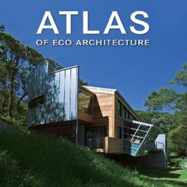 Atlas Of Eco Architecture, ***