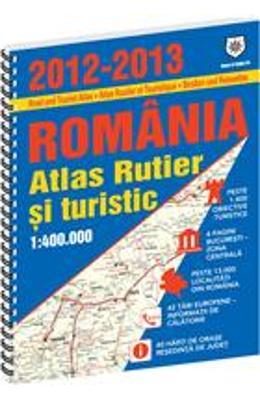 ATLASUL RUTIER SI TURISTIC AL ROMANIEI 2012-2013