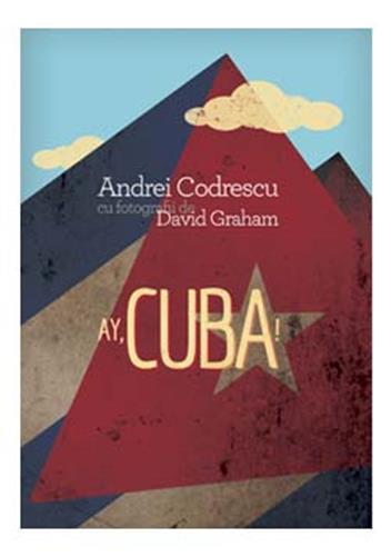 AY,CUBA! O CALATORIE SOCIO-EROTICA