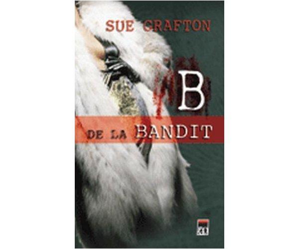 B DE LA BANDIT .