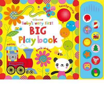 BABY\'S VERY FIRST BIG PLAY BOOK WITH SOUND PANEL