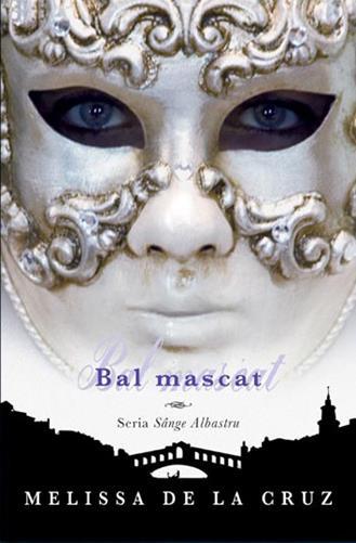 BAL MASCAT. SANGE ALBASTRU VOLUMUL 2
