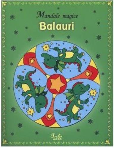 BALAURI MANDALE MAGICE