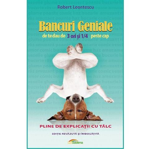 BANCURI GENIALE DE TE DAU DE 3...