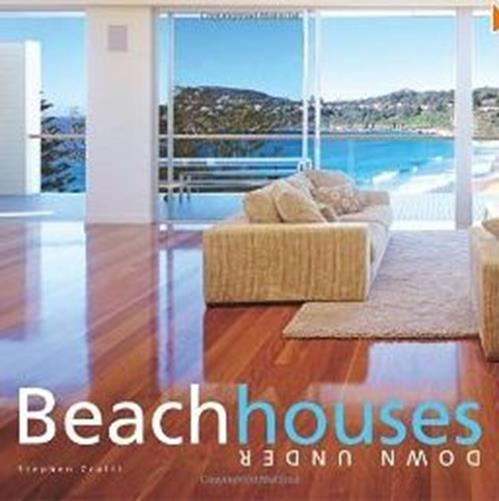 Beach houses down under - Stephen  Crafti