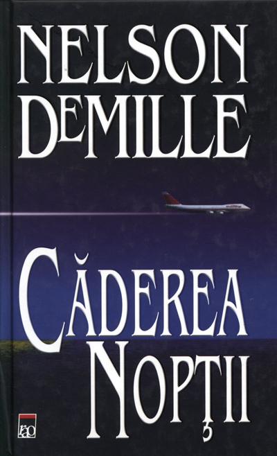 Caderea Noptii ., Nelson Demille