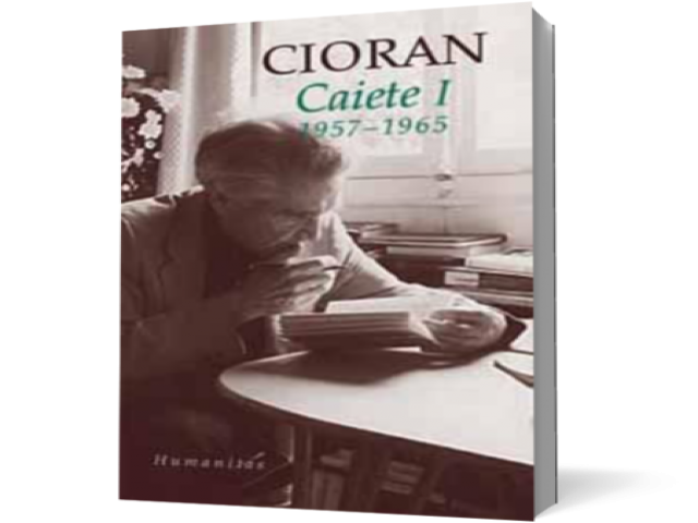 CAIETE I CIORAN (reedit are) I