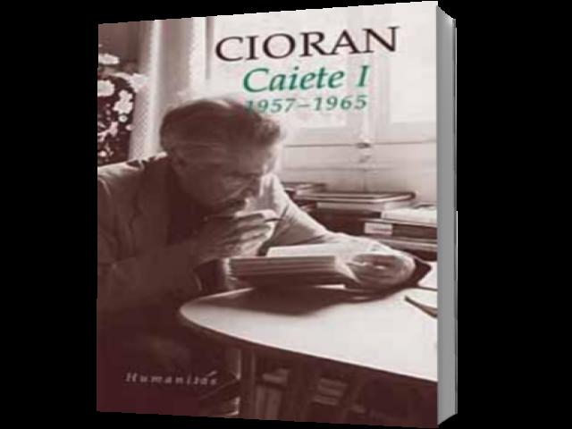 CAIETE I CIORAN (reedit are) I