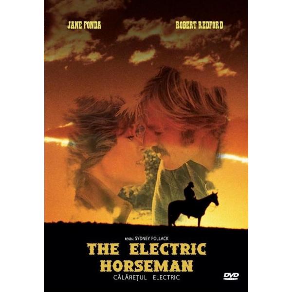 CALARETUL ELECTRIC - THE ELECTRIC HORSEMAN