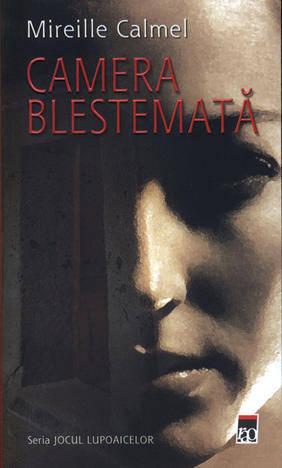 CAMERA BLESTEMATA .