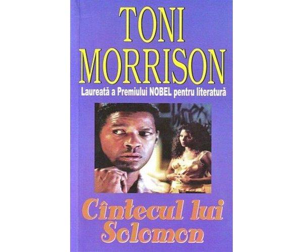 Cantecul lui Solomon - Toni Morison