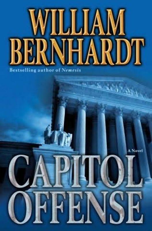 Capitol offense - William Bernhardt