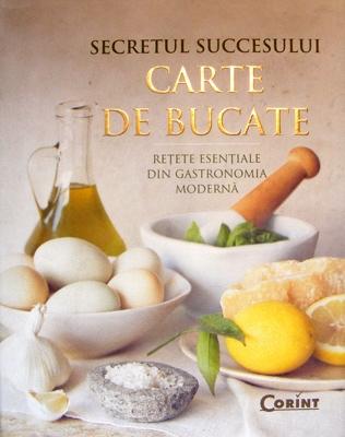 CARTE DE BUCATE. RETETE ESENTIALE