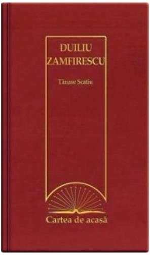 Cartea de acasa nr. 10: Tanase Scatiu - Duiliu Zamfirescu