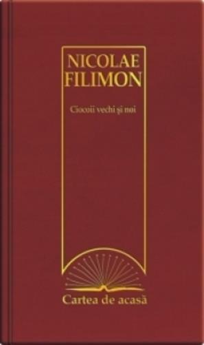 Ciocoii Vechi Si Noi, Nicolae Filimon