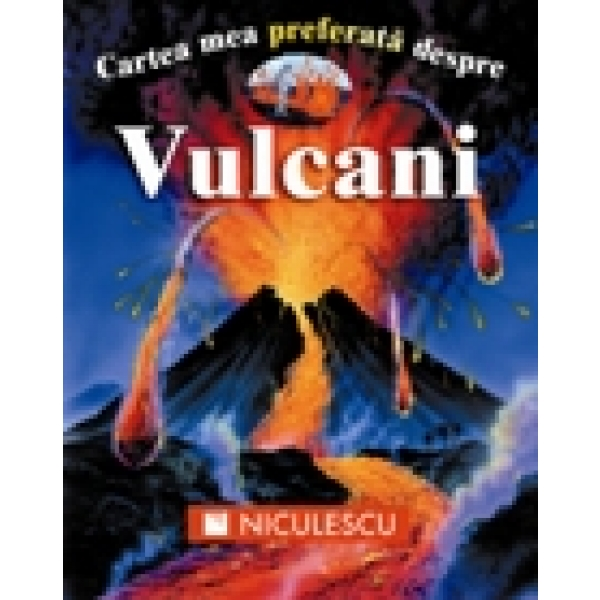 CARTEA MEA PREFERATA DESPRE VULCANI