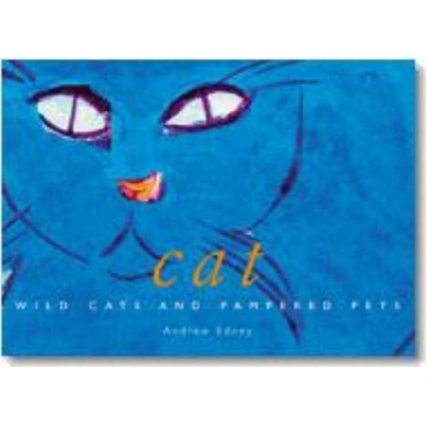 Cats, Wild Cats and Pampered Pets, A.T.B. Edney