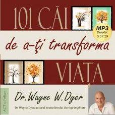 CD 101 CAI DE A-TI TRANSFORMA VIATA