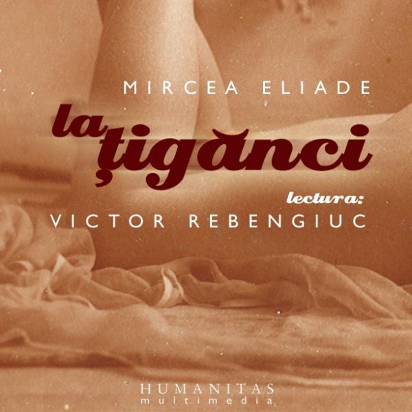 La tiganci, Eliade Mircea