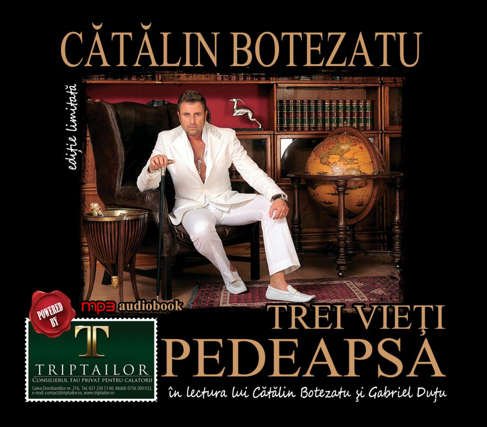 Catalin Botezatu, Trei Vieti, Pedeapsa - Audiobook