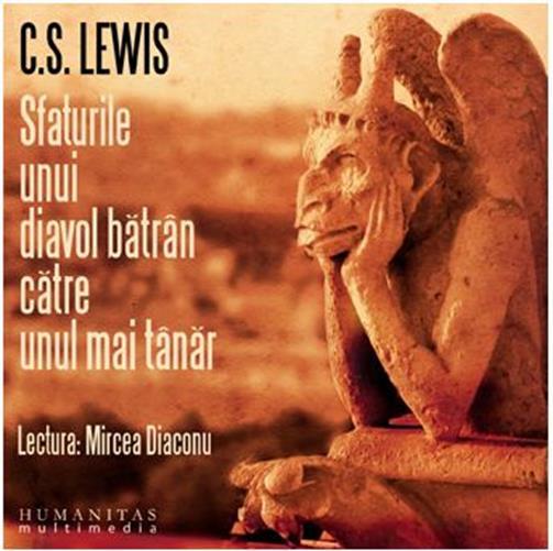 Cd Sfaturile unui diavol batran catre unul mai tanar - C. S. Lewis