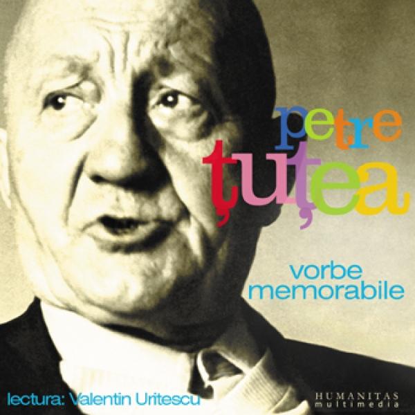 Cd Vorbe memorabile - Petre Tutea