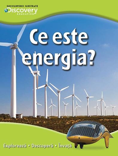 CE ESTE ENERGIA? COLECTIA DISCOVERY